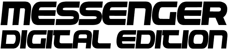 Messenger Digital Edition